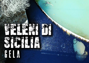Veleni di Sicilia 2^ puntata: Gela