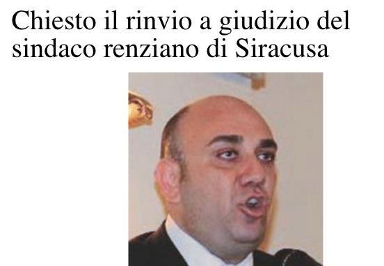 Siracusa, chiesto rinvio a giudizio sindaco Garozzo